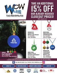 Holiday Blowout Sale! 15% Off Closeouts!